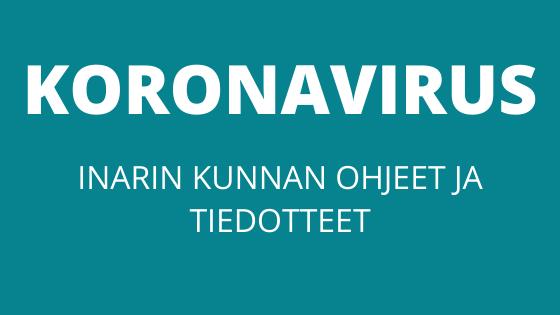 Inarin kunnan koronaohjeet ja tiedotteet-banneri